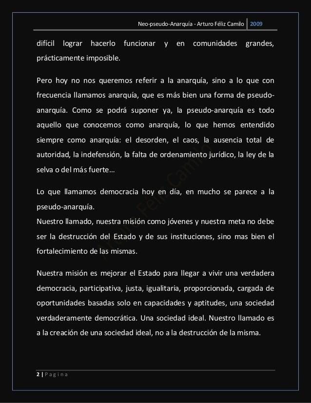 Neo-pseudo-Anarquía - Arturo Féliz Camilo 2009 2   P a g i n a difícil lograr hacerlo funcionar y en comunidades grandes, ...