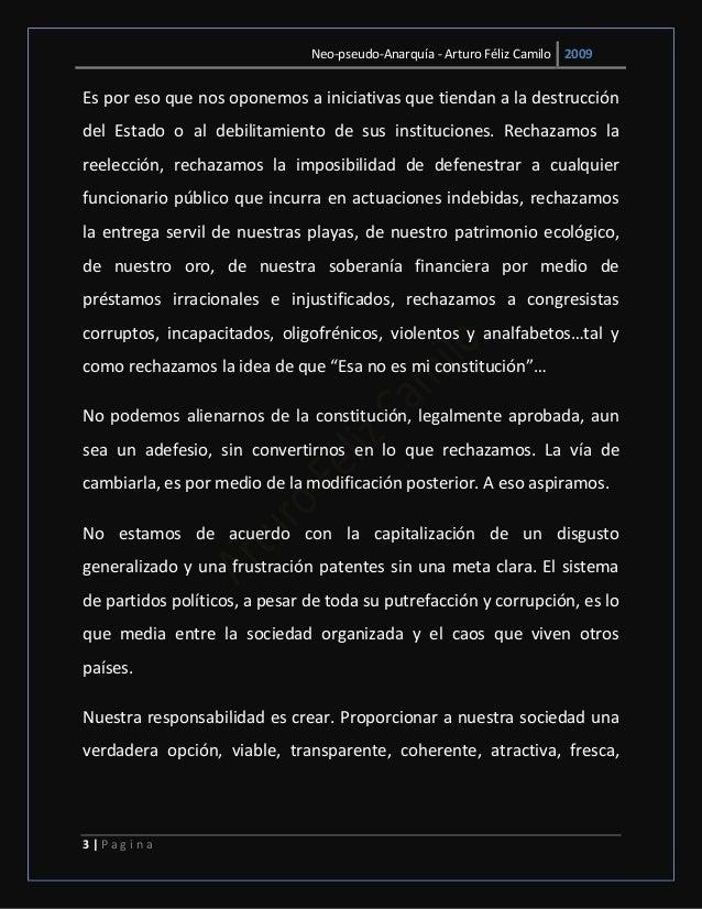 Neo-pseudo-Anarquía - Arturo Féliz Camilo 2009 3   P a g i n a Es por eso que nos oponemos a iniciativas que tiendan a la ...