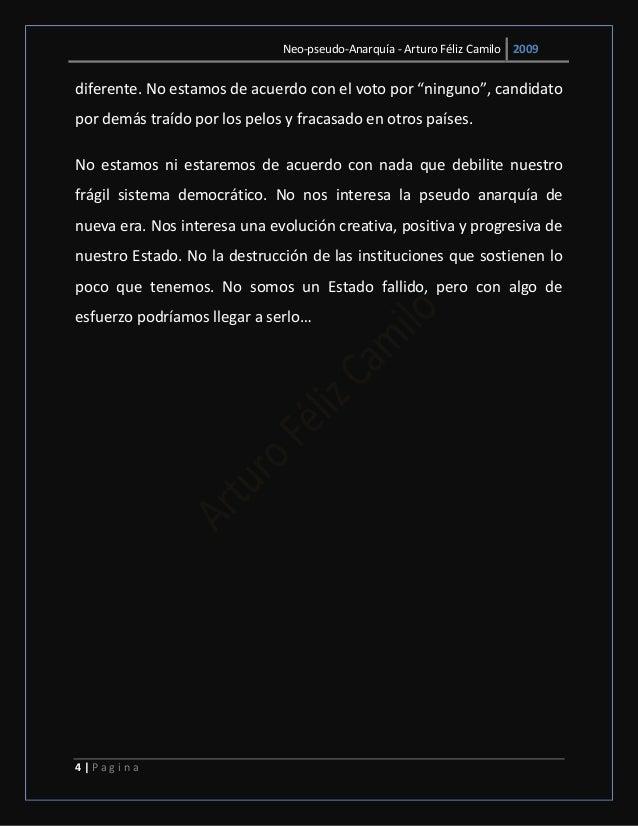 """Neo-pseudo-Anarquía - Arturo Féliz Camilo 2009 4   P a g i n a diferente. No estamos de acuerdo con el voto por """"ninguno"""",..."""