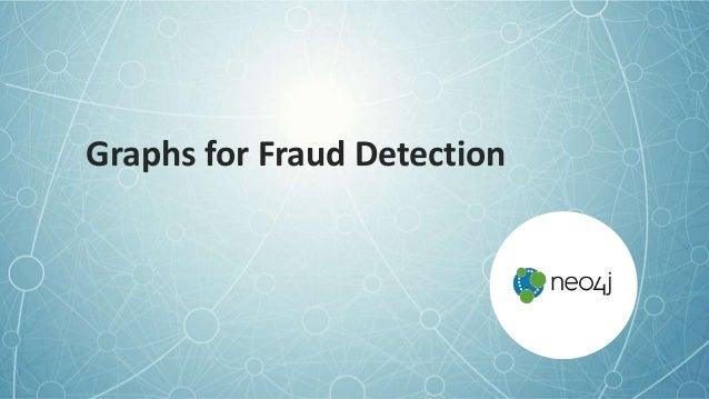 Graphs for Fraud Detection