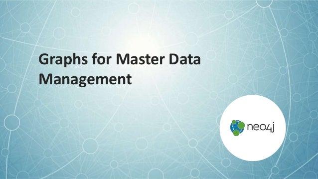 Graphs for Master Data Management