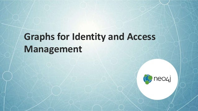 Graphs for Identity and Access Management