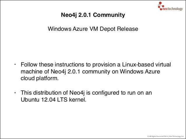 © All Rights Reserved 2014 | Neo Technology, Inc. Neo4j 2.0.1 Community