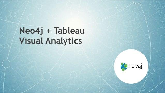 Neo4j + Tableau Visual Analytics