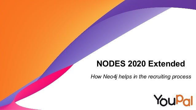 NODES 2020 Extended How Neo4j helps in the recruiting process