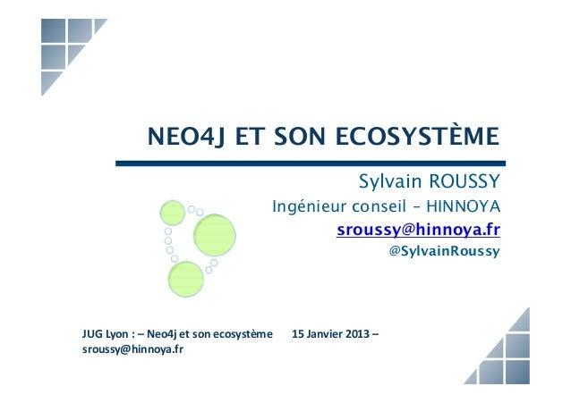 NEO4J ET SON ECOSYSTÈME                                                                              Sylvain ROUSSY       ...