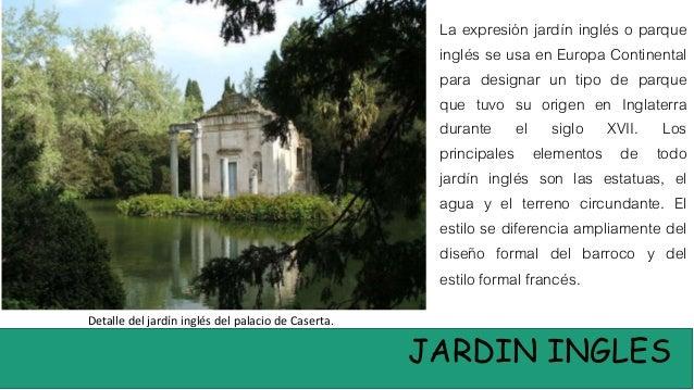 Jardines del neoclacisismo ingles for Jardin ingles