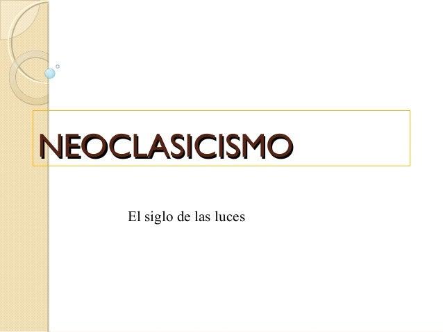 Literatura Y Arte Del Neoclasicismo