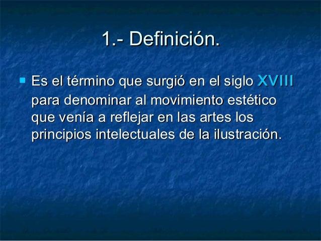 1.- Definición.1.- Definición.  Es el término que surgió en el sigloEs el término que surgió en el siglo XVIIIXVIII para ...