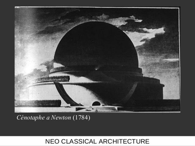 neo classical architecture essay A leading exponent of classical architecture, allan greenberg has drawn on a vast knowledge of ancient styles in the design of his illustrious list of projects essays by greenberg and the architectural historian carroll william westfall give a comprehensive introduction to the thought that lies behind the completed designs.