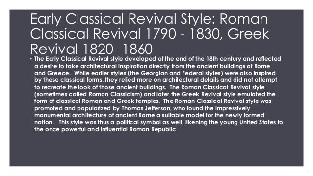 Neoclassicism, the Gothic Revival, and the Civic Realm