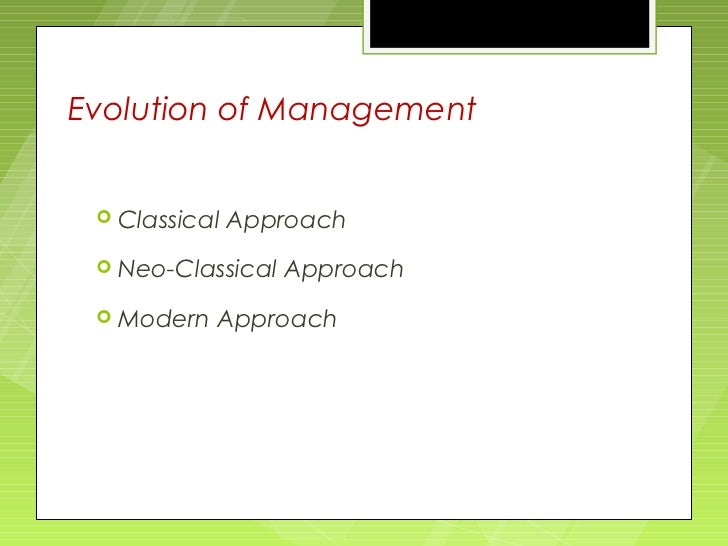 classical theories of management Advertisements: three organisation theories: classical, neo-classical and modern organisation theory 1 classical organisation theory: the classical writers viewed organisation as a machine.