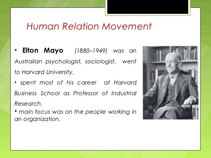 human resources management theory elton mayo Korajczyk, ronald william, the human relations approach and its critics (1961)master's thesespaper 1613  brief statement of elton mayo's accornplish­  most out of -all their resources, including the human ones.