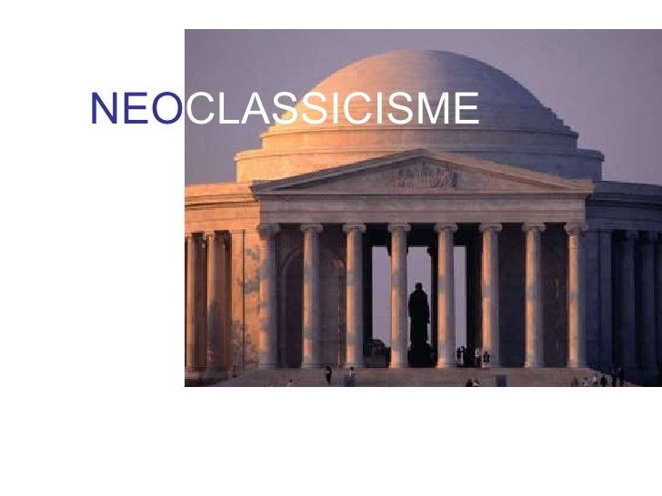 NEO CLASSICISME
