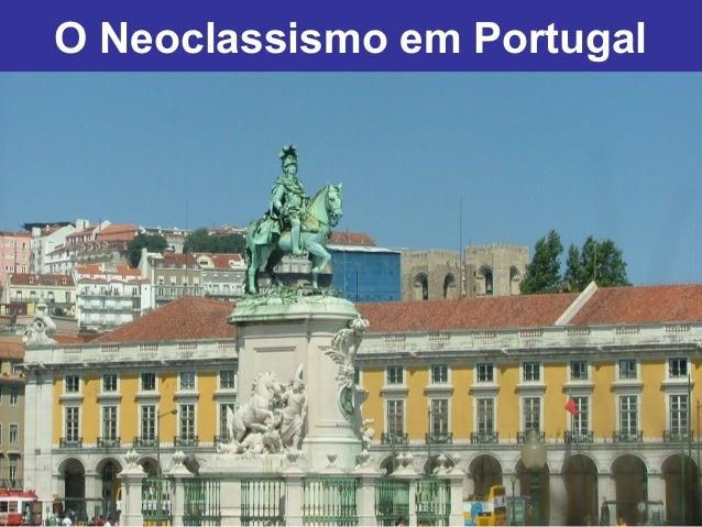 O Neoclassismo em Portugal