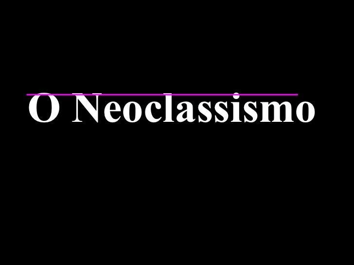 O Neoclassismo