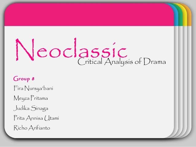 WINTERNeoclassic           Template                     Critical Analysis of DramaGroup 8Fira Nursya'baniMeyza PritamaJudi...