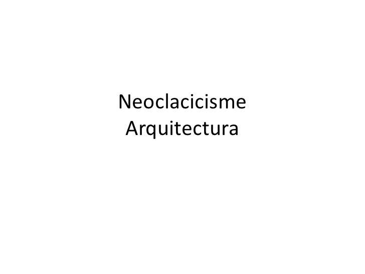 NeoclacicismeArquitectura