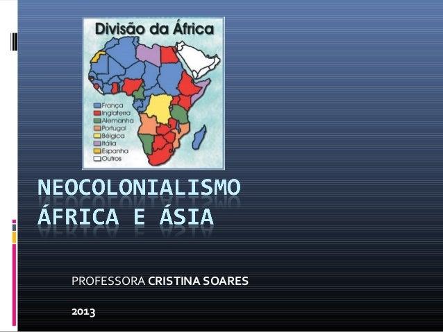 PROFESSORA CRISTINA SOARES2013