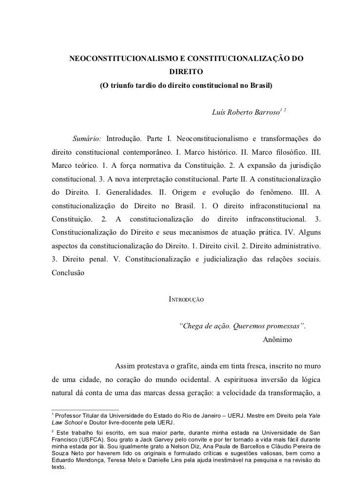 NEOCONSTITUCIONALISMO E CONSTITUCIONALIZAÇÃO DO                                           DIREITO                 (O triun...