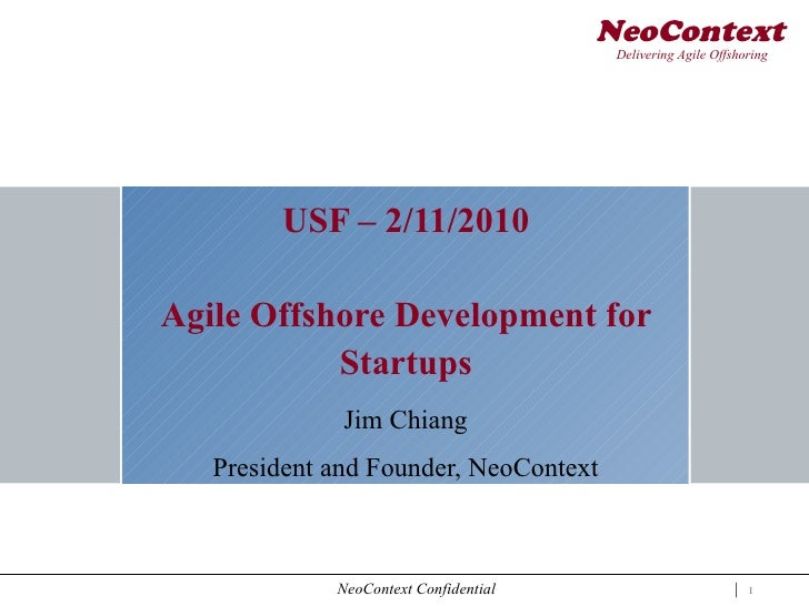 NeoContext                                        Delivering Agile Offshoring        USF – 2/11/2010Agile Offshore Develop...