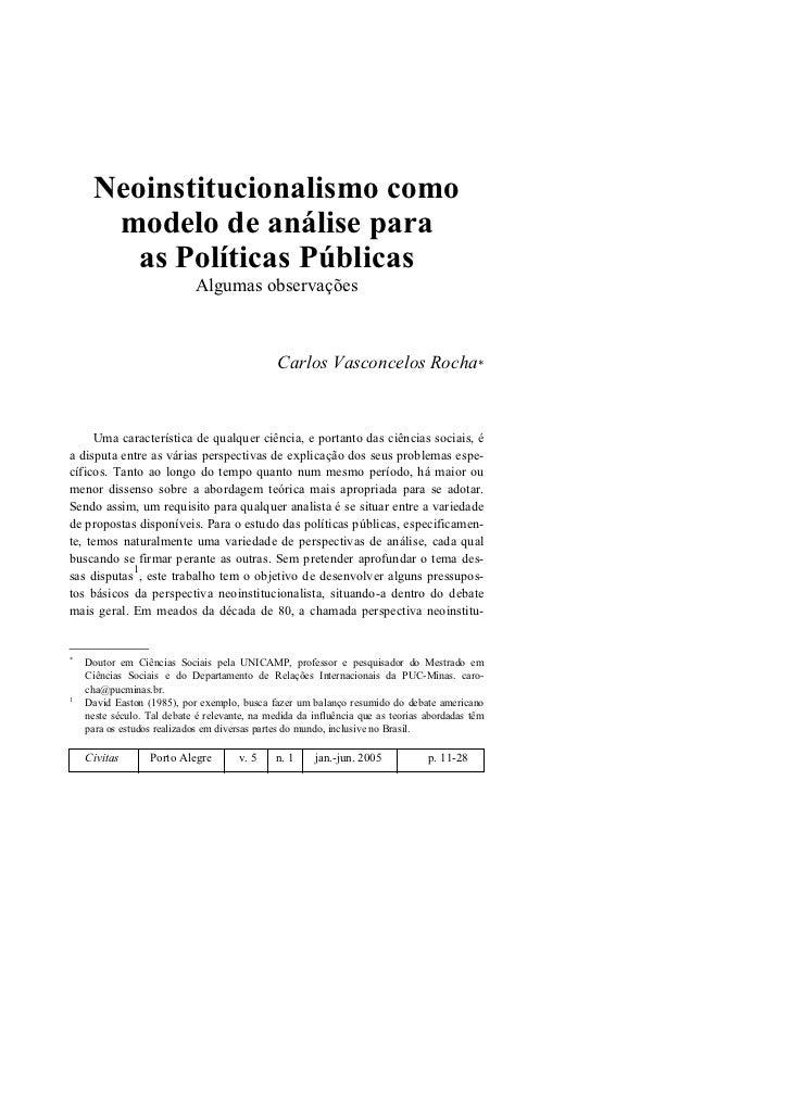 Neoinstitucionalismo como      modelo de análise para        as Políticas Públicas                            Algumas obse...