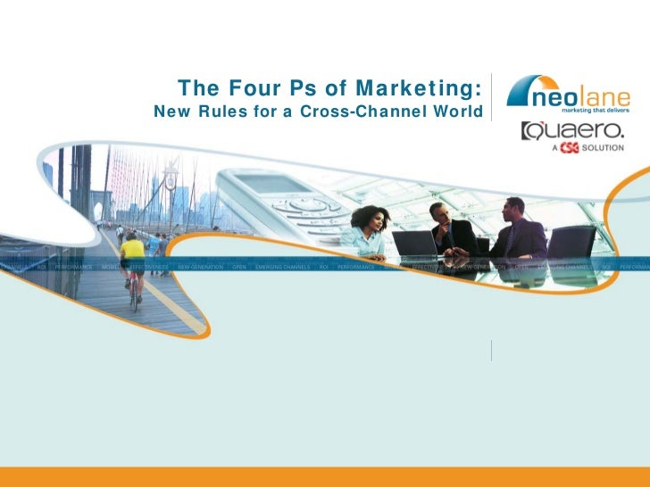 The Four Ps of Marketing: New Rules for a Cross-Channel World