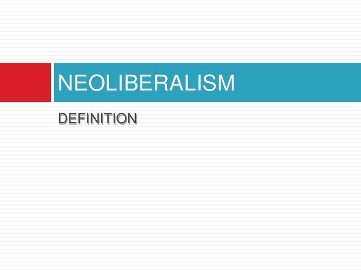 Neoliberalism Slide 3