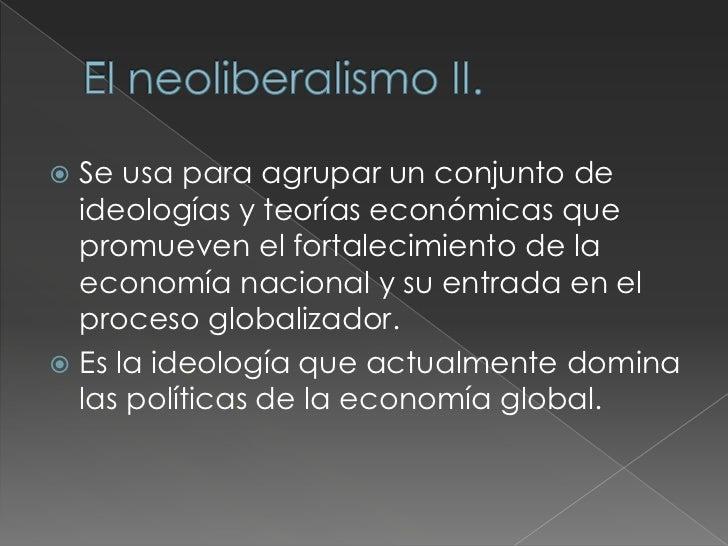    Liberalización del comercio.   Liberalización de la inversión extranjera.   Privatización de las empresas públicas....