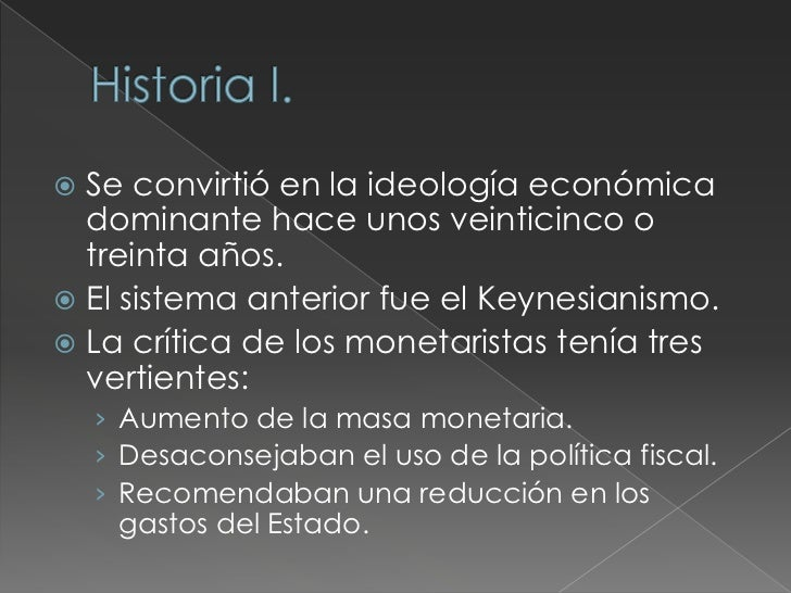    Las políticas macroeconómicas recomendadas    por teóricos o ideólogos neoliberales incluyen:    › Políticas monetaria...