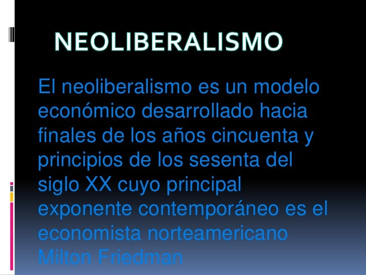 Neoliberalismo Slide 2