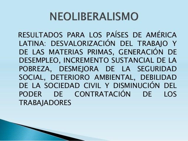 RESULTADOS PARA LOS PAÍSES DE AMÉRICA LATINA: DESVALORIZACIÓN DEL TRABAJO Y DE LAS MATERIAS PRIMAS, GENERACIÓN DE DESEMPLE...