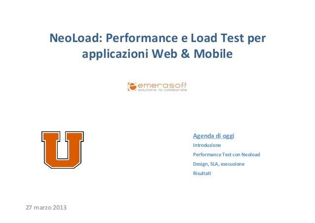 NeoLoad: Performance e Load Test per                  applicazioni Web & Mobile                       ...