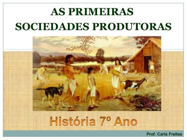 AS PRIMEIRASSOCIEDADES PRODUTORAS