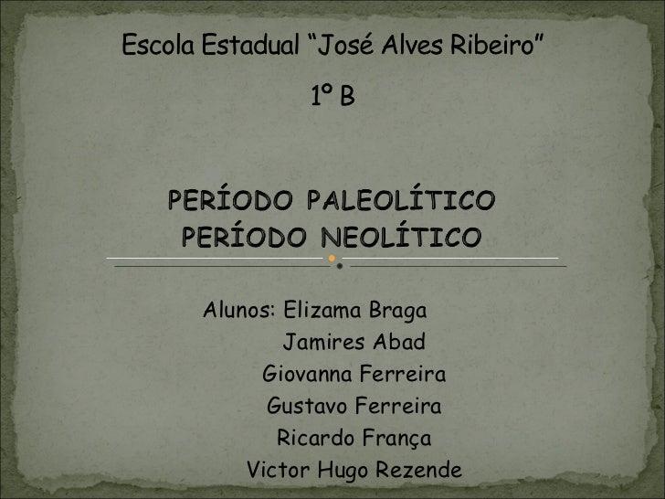 Alunos: Elizama Braga   Jamires Abad   Giovanna Ferreira   Gustavo Ferreira   Ricardo França   Victor Hugo Rezende