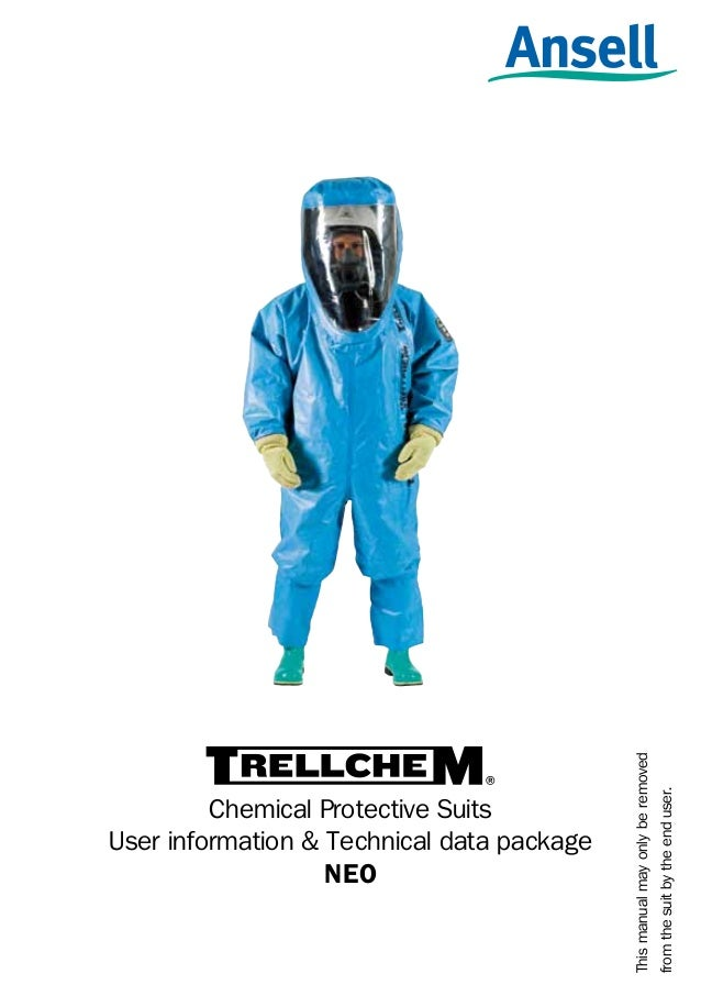 from the suit by the end user.  1  This manual may only be removed  Chemical Protective Suits User information & Technical...