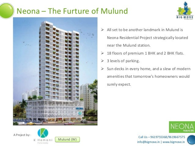 Neona – The Furture of Mulund  All set to be another landmark in Mulund is Neona Residential Project strategically locate...
