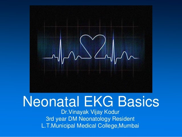 neonatal ekg rh slideshare net a guide to neonatal and pediatric ecgs free download Pediatric EKG