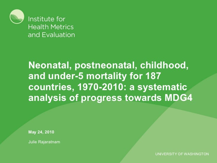 Neonatal, postneonatal, childhood, and under-5 mortality for 187 countries, 1970-2010: a systematic analysis of progress t...
