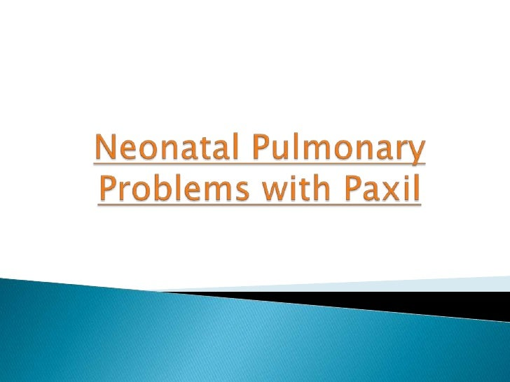 Paxil and pulmonary hypertension in adults