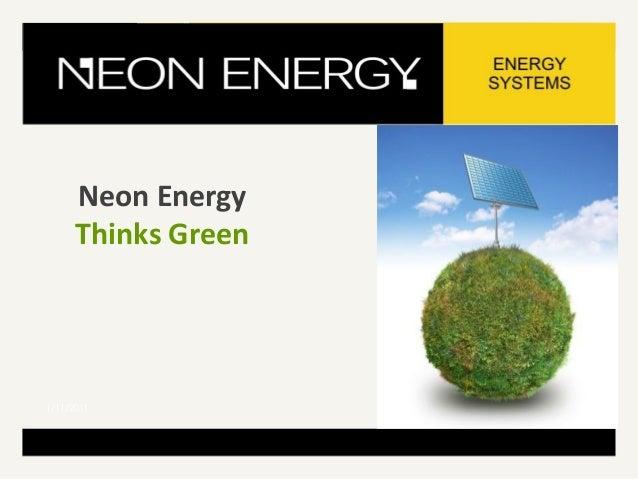 Neon Energy Thinks Green 1/11/2011