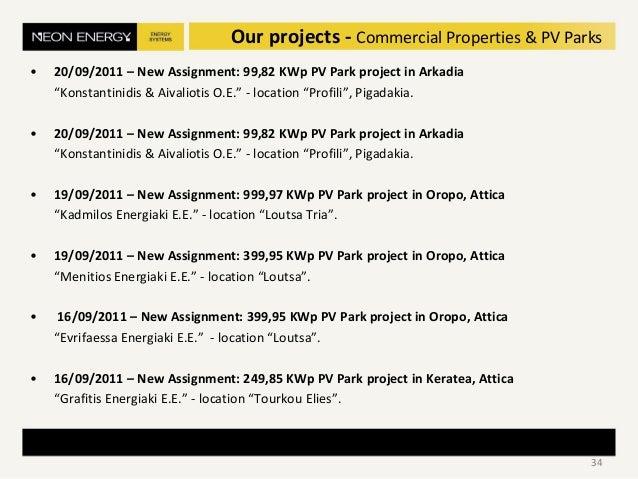"• 20/09/2011 – New Assignment: 99,82 KWp PV Park project in Arkadia ""Konstantinidis & Aivaliotis O.E."" - location ""Profili..."