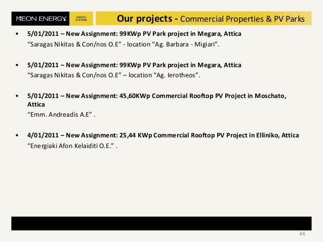 "• 5/01/2011 – New Assignment: 99KWp PV Park project in Megara, Attica ""Saragas Nikitas & Con/nos O.E"" - location ""Ag. Barb..."