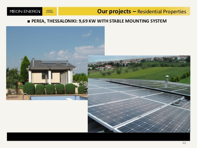 ■ PEREA, THESSALONIKI: 9,69 KW WITH STABLE MOUNTING SYSTEM 46 Our projects – Residential Properties