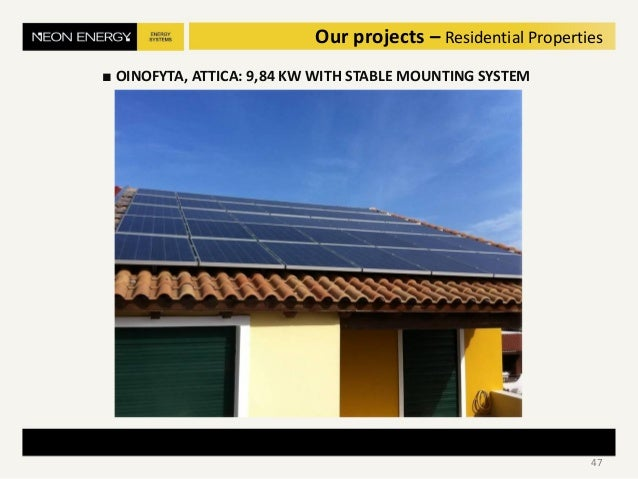 ■ OINOFYTA, ATTICA: 9,84 KW WITH STABLE MOUNTING SYSTEM 47 Our projects – Residential Properties