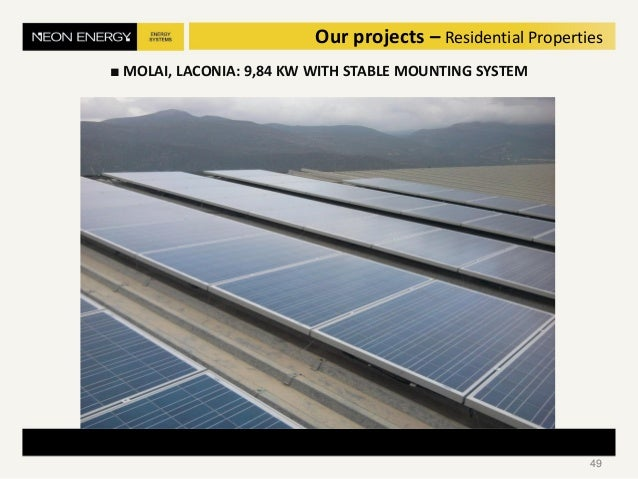 49 Our projects – Residential Properties ■ MOLAI, LACONIA: 9,84 KW WITH STABLE MOUNTING SYSTEM