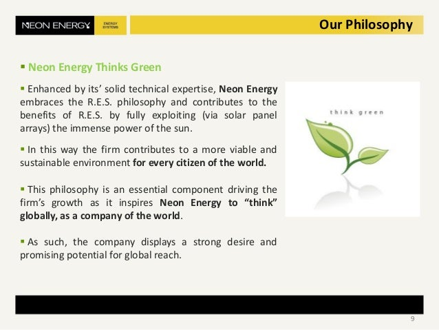  Neon Energy Thinks Green  Enhanced by its' solid technical expertise, Neon Energy embraces the R.E.S. philosophy and co...