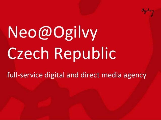 neoogilvy york office neoogilvy. DataJiří MalýNeo@Ogilvy Czech Republic2012; 2. Neo@OgilvyCzech Neoogilvy York Office I