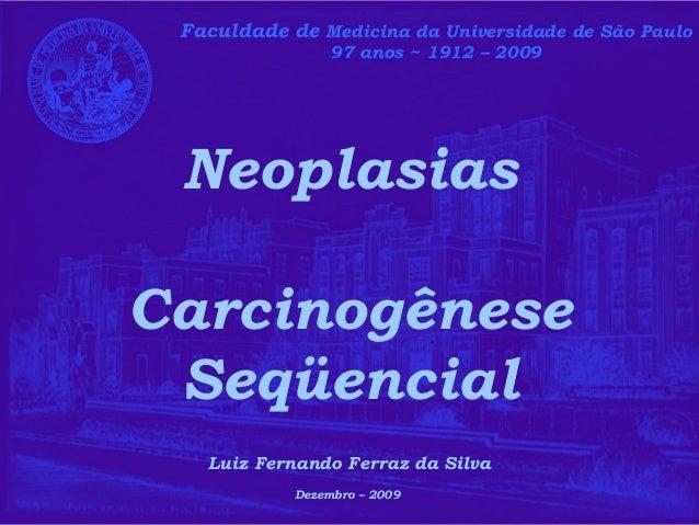 Faculdade de Medicina da Universidade de São Paulo 91 anos ~ 1912 - 2003Faculdade de Medicina da Universidade de São Paulo...