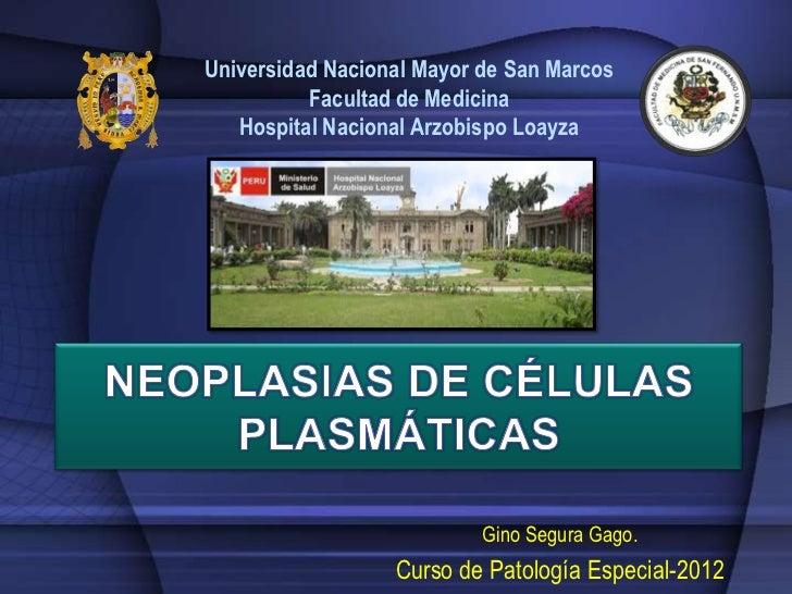 Universidad Nacional Mayor de San Marcos          Facultad de Medicina   Hospital Nacional Arzobispo Loayza               ...